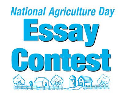 ag day essay contest Among the youth playing a vital role in the future success in agriculture are two high school students who won the 2018 national ag day essay and video contest.